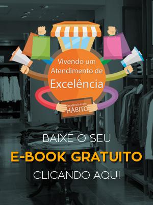 E-Book Gratuito - Vivendo um atendimento de excelência
